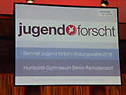 Humboldt-Gymnasium:  Berliner Jugend forscht-Bildungsstätte 2016